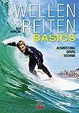Ben Marcus: Wellenreiten - Basics