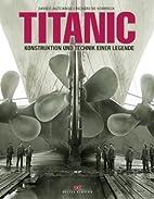 Titanic: Konstruktion und Technik einer…
