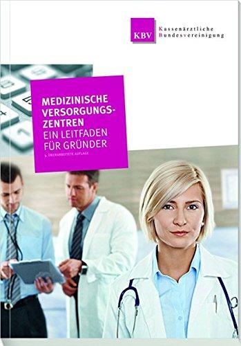medizinische-versorgungszentren-ein-leitfaden-fur-grunder