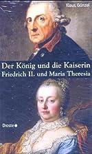 Der König und die Kaiserin: Friedrich II.…