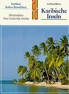 Karibische Inseln. Kultur - Reiseführer.…