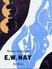 Haftmann, Werner: E.W. Nay (German Edition)