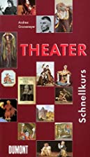 Theater (Crash Course Series) by Andrea…