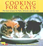 Cooking for Cats: The Best Recipes for…