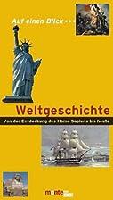 Auf einen Blick . . ., Weltgeschichte by…