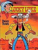 Morris: Lucky Luke (Bd. 40). Daisy Town