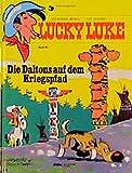 Morris: Lucky Luke, Bd.60, Die Daltons auf dem Kriegpfad