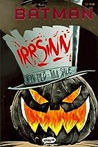 Batman (Ehapa) - 04 - Irrsinn by Jeph Loeb