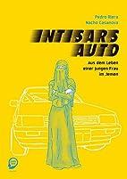 Intisars Auto: Aus dem Leben einer jungen…