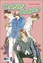Oasis Project by Kazumi Ohya