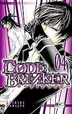 Code:Breaker 04 by Akimine Kamijyo