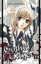 Gothic Cage by Miku Momono