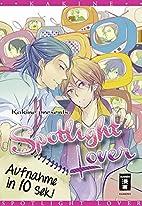 Spotlight Lover by Kakine