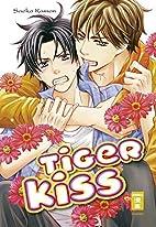 Tiger Kiss by 佳門 Kamon Saeko サエコ