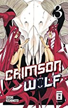 Crimson Wolf 03 by Seishi Kishimoto