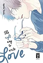The right way to write Love by Ogeretsu…