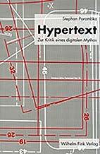 Hypertext : zur Kritik eines digitalen…