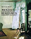 Fried, Michael: Menzels Realismus