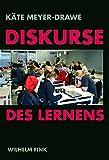 Meyer-Drawe, Käte: Diskurse des Lernens