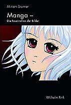 Manga - Faszination der Bilder:…