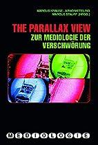 The Parallax view zur Mediologie der…