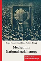 Medien im Nationalsozialismus by Bernd…