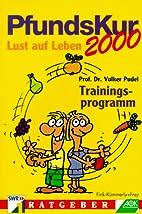 Pfundskur 2000. Trainingsprogramm by Volker…