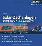 Solar-Dachanlagen selbst planen und…