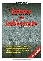 Batterien und Ladekonzepte by Thaddäus…