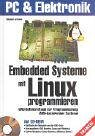 Embedded Systeme mit Linux programmieren :…