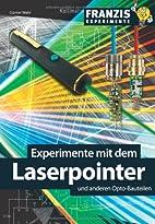 Experimente mit dem Laserpointer und anderen…