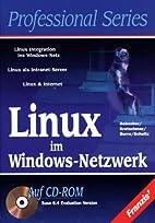 Linux im Windows-Netzwerk by Uwe Debacher