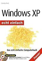 Windows XP. Echt einfach. Das kinderleichte…