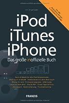 Das große inoffizielle Buch für iPod,…