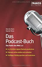 Das Podcast-Buch by Dennis Horn