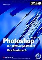 Photoshop mit JavaScript steuern: Das…