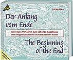 Der Anfang vom Ende. by Ulrike Löhr