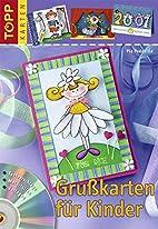 Grußkarten für Kinder: Mit…