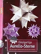 Einzigartige Aurelio-Sterne: Mit noch mehr…
