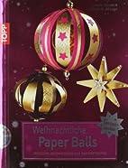 Weihnachtliche Paper Balls: Festliche…