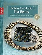 Perlenschmuck mit Tila-Beads by Lydia Klös