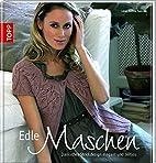 Edle Maschen