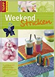 Annika Beck: Weekend Stricken. Topp-Bücher: Band 6554