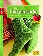 Die Tomatensocke: Die neue Ferse mit…