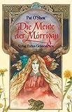 Pat O'Shea: Die Meute der Morrigan. ( Ab 11 J.).