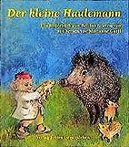 Der kleine Haulemann. by Bettina Stietencron