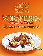 Vorspeisen, Snacks, Tapas by Christian…