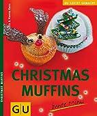 Christmas-Muffins : bunte Minis by Jutta…
