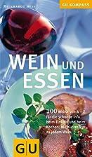 Wein und Essen (GU Kompass) by Reinhardt…
