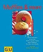Muffins & more by Jutta Renz